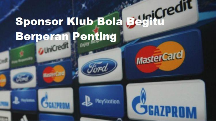 Sponsor Klub Bola Begitu Berperan Penting